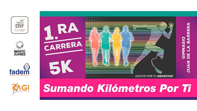 "Convocatoria a la 1ra. Carrera 5K ""Sumando kilómetros por ti"" 2018"