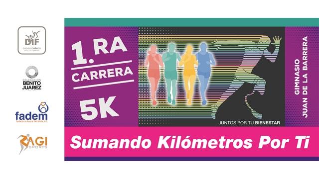 "1ra. Carrera 5K ""Sumando kilómetros por ti"""