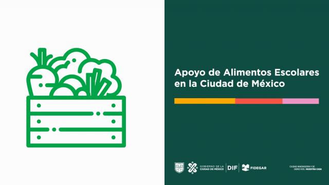 Apoyo de Alimentos Escolares en la Ciudad de México